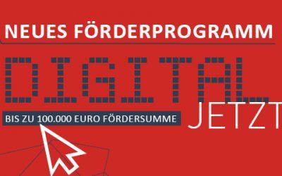 "Neues Förderprogramm ""Digital jetzt"""