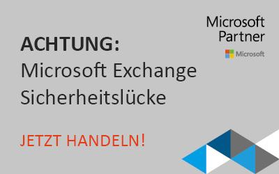 Microsoft Exchange Sicherheitslücke
