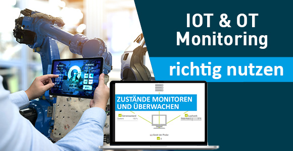 IOT & OT Monitoring richtig nutzen