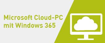 Microsoft Cloud-PC mit Windows 365